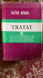 TRATAT DE DIETETICA .AUTOR IULIAN MINCU.EDITURA ,MEDICALA,BUCURESTI 1974