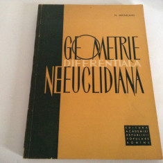 GEOMETRIE DIFERENTIALA NEEUCLIDIANA N.MIHAILEANU-RF13/2, 1964