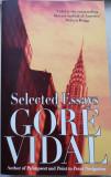 Gore Vidal, SELECTED ESSAYS