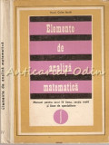 Cumpara ieftin Elemente De Analiza Matematica.Manual Pentru Anul IV Liceu - Caius Iacob