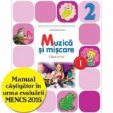 Muzica si miscare. Manual pentru clasa a II-a (semestrul I) (contine editie digitala)