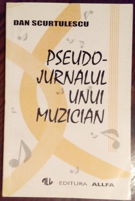DAN SCURTULESCU: PSEUDO-JURNALUL UNUI MUZICIAN (1995)