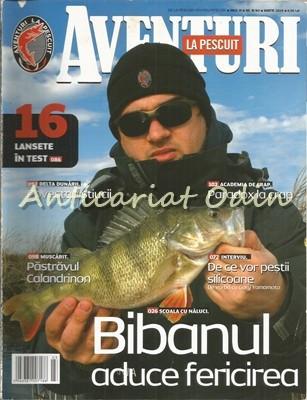 Aventuri La Pescuit. Martie 2009