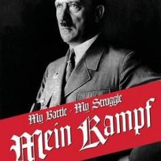 My Struggle: Mein Kamphf - Mein Kampt - Mein Kampf