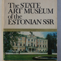 THE STATE ART MUSEUM OF THE ESTONIAN SSR by INGE TEDER , 1982