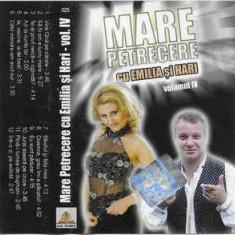 Caseta Emilia Și Hari – Mare Petrecere Volumul IV , originala, manele