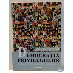 DEMOCRATIA PRIVILEGIILOR de FILON MORAR , 2001