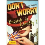Carte veche 1993-DON'T WORRY-ENGLISH IS FRIENDLY-ANDREI BANTAS,stare FB,T.GRATUI