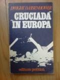 w1 Cruciada In Europa - Dwight D. Eisenhower