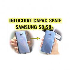 Inlocuire capac sticla spate Samsung Galaxy S8 g950 S8+ g955