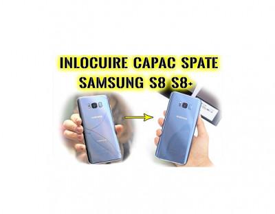 Inlocuire capac sticla spate Samsung Galaxy S8 g950 S8+ g955 foto