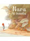 Nara si insula | Dan Ungureanu