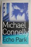 Echo Park – Michael Connelly