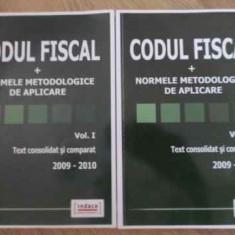 CODUL FISCAL + NORMELE METODOLOGICE DE APLICARE VOL.1-2 TEXT CONSOLIDAT SI COMPA