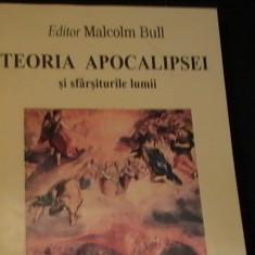 TEORIA APOCALIPSEI SI SFIRSITURILE LUMII-MALCOLM BULL-TRAD. ALINA CARAC-335 PG-