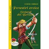 Povestiri eroice (Stejarul din Borzesti), Eusebiu Camilar