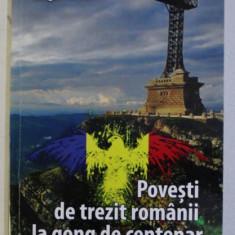 POVESTI DE TREZIT ROMANII LA PRAG DE CENTENAR de IORGU PARASCHIV , 2018