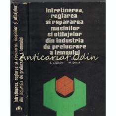 Intretinerea, Reglarea Si Repararea Masinilor - N. Taran - Tiraj: 1720 Exemplare