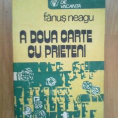 k2 A doua carte cu prieteni - Fanus Neagu