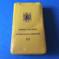 DECORATIE - MEDALIE - SEMNUL ONORIFIC IN SERVICIUL ARMATEI XV - OFITERI