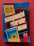 MANAGEMENTUL RESURSELOR UMANE × ROBERT MATHIS Panaite Nica an 1997