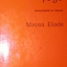 LE YOGA - MIRCEA ELIADE