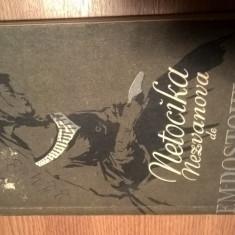 F.M. Dostoievski - Netocika Nezvanova (Editura Cartea Rusa, 1956)