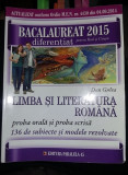 LIMBA SI LITERATURA ROMANA,DAN GULEA,BACALAUREAT 2015,SUBIECTE REZOLV,T.GRATUIT