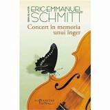 Cumpara ieftin Concert in memoria unui inger/Eric Emmanuel Schmitt