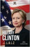 Hillary Clinton de la A la Z | Francois Clemenceau