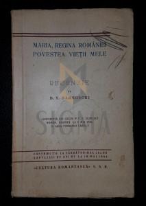 D. V. BARNOSCHI - MARIA, REGINA ROMANIEI - POVESTEA VIETII MELE - RECENZIE, 1936