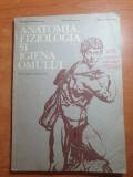 Manual anatomia,fiziologia si igiena omului pentru clasa a 8-a - din anul 1981