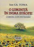 O luminita in inima Europei - comuna Luciu/Buzau