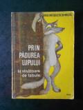 GEORGE NICULESCU MIZIL - PRIN PADUREA LUPULUI. LA VANATOARE DE FABULE (1986)