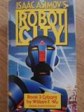 ISAAC ASIMOV'S ROBOT CITY BOOK 3 CYBORG - WILLIAM F. WU