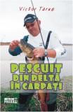 Pescuit din Deltă în Carpați