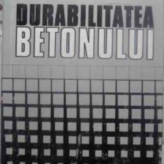 DURABILITATEA BETONULUI - I. TEOREANU, V. MOLDOVAN, L. NICOLESCU
