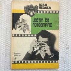 Lectia de fotografie ioan negrea editura albatros 1984 RSR carte hobby foto, Alta editura