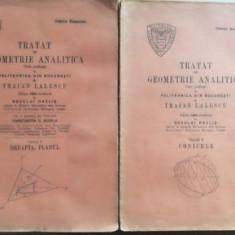Tratat de geometrie analitica 1, 2 - Traian Lalescu