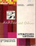 Cumpara ieftin Sistematizarea Subterana - D. Vernescu - Tiraj: 1370 Exp.