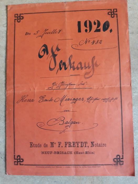 ACT NOTARIAL VECHI 1920 -ALSACIA LORENA ( FRANTA ) - ELSSAS LOTRINGEN (GERMANIA)