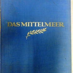 DAS MITTELMEER - MARTIN HURLIMANN,colectia ORBIS TERRARUM ,1937