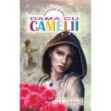Dama cu camelii - Alexandre Dumas, fiul