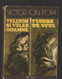 C9623 VELERIM SI VELER DOAMNE. FLOARE DE OTEL - VICTOR ION POPA