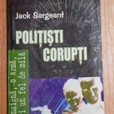 POLITISTI CORUPTI de JACK SARGEANT