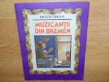MUZICANTII DIN BREMEN -FRATII GRIMM ED.ION CREANGA ANUL 1984
