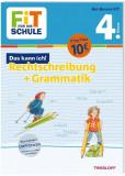 FiT FÜR DIE SCHULE. Das kann ich! Rechtschreibung + Grammatik 4. Klasse