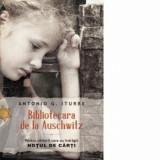 Bibliotecara de la Auschwitz/Antonio G. Iturbe