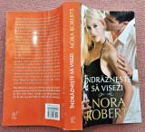 Indrazneste sa visezi. Editura Litera, 2013 - Nora Roberts