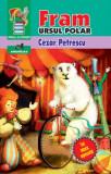 Fram, ursul polar | Cezar Petrescu